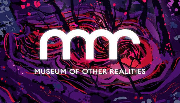 Museum of Other Realities - Free Steam Game